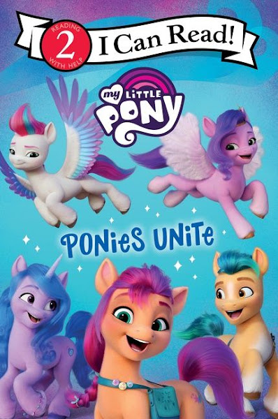 My Little Pony: Ponies Unite bOOK G5 Early reader