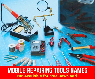Get A Free PDF Version Of Mobile Repairing Tools name list pdf on Phone Repair Tools