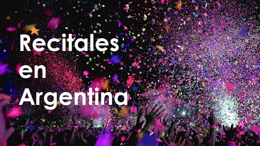 Recitales en Argentina Cartelera y Agenda