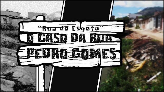 """O Caso da Rua Pedro Gomes, """"rua do esgoto"""", em Panelas-PE"""