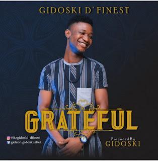 Gidoski D'finest - Grateful