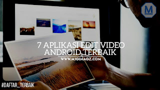 7 aplikasi edit video android terbaik