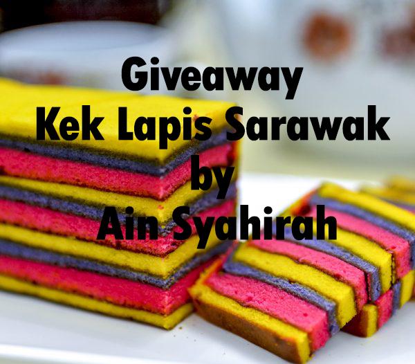 Giveaway Kek Lapis Sarawak by Ain Syahirah