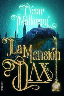 La Mansión Dax | César Mallorquí | SM