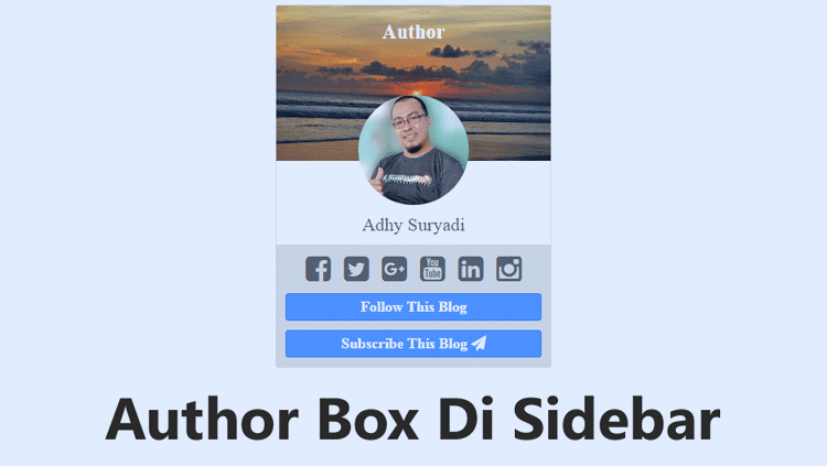 Membuat Author Box Untuk Sidebar Blog Ala G+ Badge