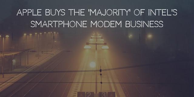 Apple buys the 'majority' of Intel's smartphone modem business