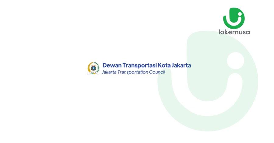 Lowongan Kerja Dewan Transportasi Kota Jakarta (DTKJ)