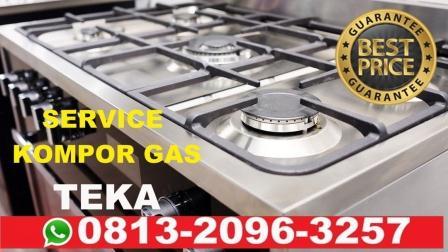 Harga service kompor gas TEKA, harga service kompor gas TEKA jakarta, service center TEKA kompor gas