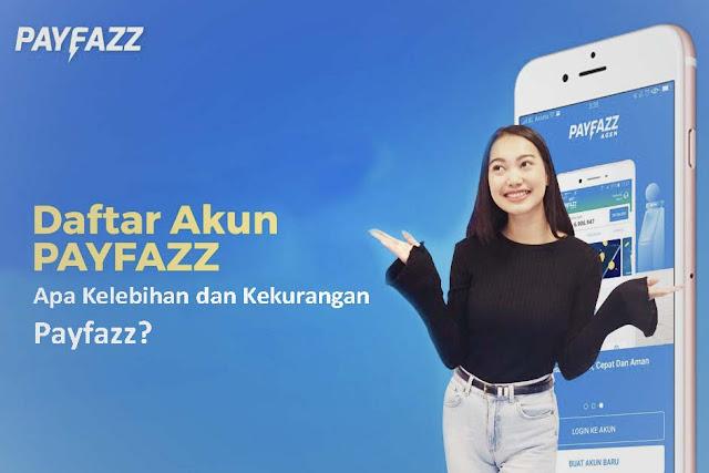 Kelebihan dan Kekurangan Payfazz
