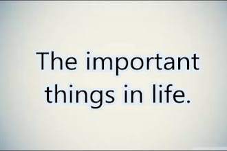 The Important Things In Life