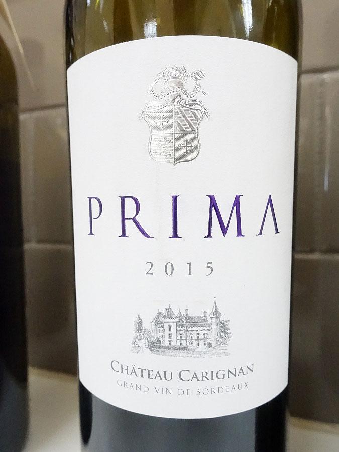 Château Carignan Prima 2015 (91 pts)