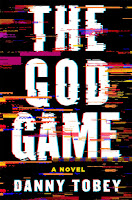 reivew of The God Game by Danny Tobey