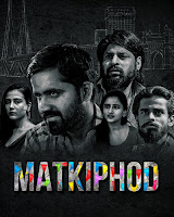 Matkiphod Season 1 Hindi 720p HDRip