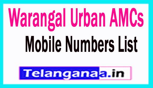 Warangal Urban AMCs Mobile Numbers List Telangana