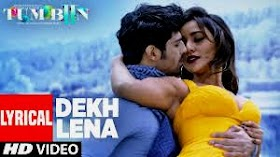 Dekh Lena Lyrics
