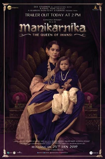 Manikarnika - The Queen of Jhansi - Poster