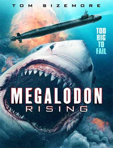 pelicula Megalodon Rising