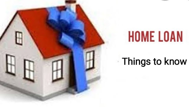 Home loan: Things to know before taking home loan from banks