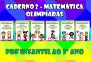 MATEMÁTICA OLÍMPICA - CADERNOS DE ATIVIDADES INFANTIL AO 5º ANO