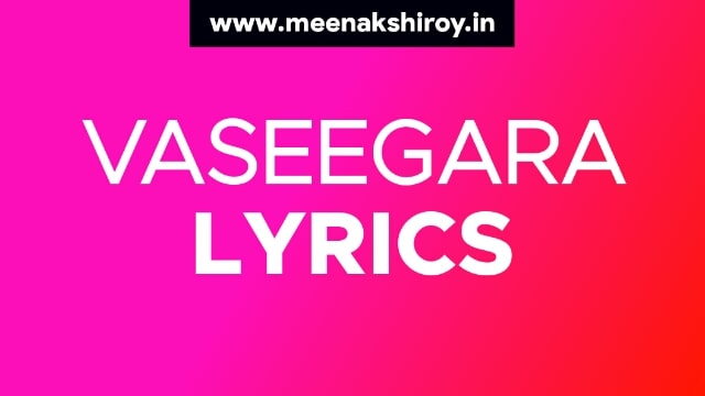 Vaseegara lyrics in hindi