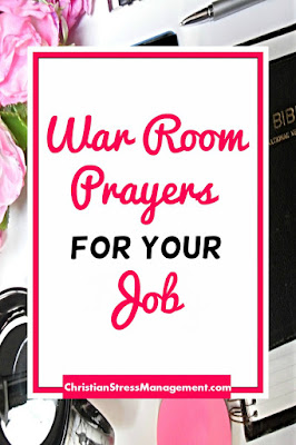 War Room Prayers for your Job