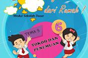 Modul Kelas 6 Tema 3 Sekolah Dasar Belajar Dari Rumah