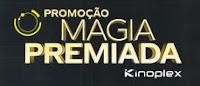 Promoção Magia Premiada Kinoplex kinoplex.com.br/magiapremiada