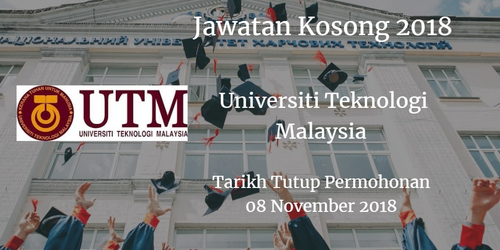 Jawatan Kosong UTM 08 November 2018