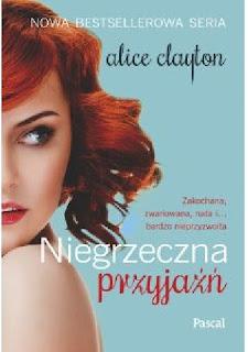 Niegrzeczna przyjaźń - Alice Clayton