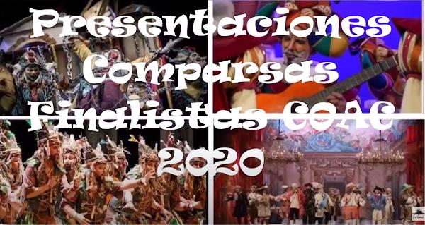 Presentaciones de todas las Comparsas Finalistas en el COAC 2020