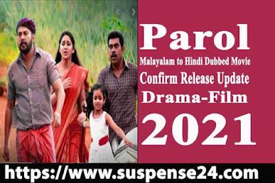 Mammootty Parole Malayalam to Hindi Dubbed Movie (Parol 2021) confirm release Update
