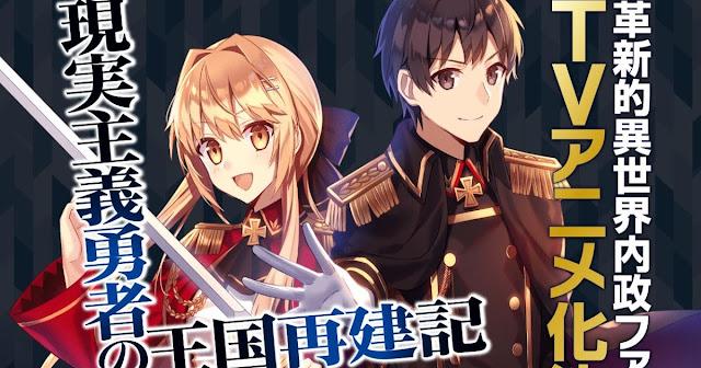 Novelas ligeras Genjitsu Shugi Yuusha no Oukoku Saikenki serán adaptadas al anime
