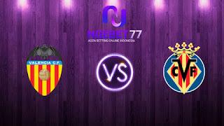 Prediksi Primera Division, Valencia VS Villarreal