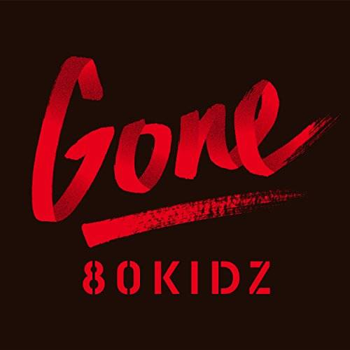 [Album] 80KIDZ – Gone EP (2015.12.16/MP3/RAR)
