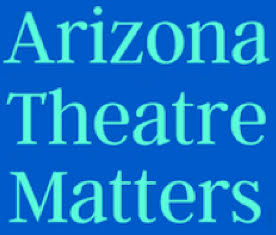 PHX Stages: Arizona Theatre Matters announces call for play and