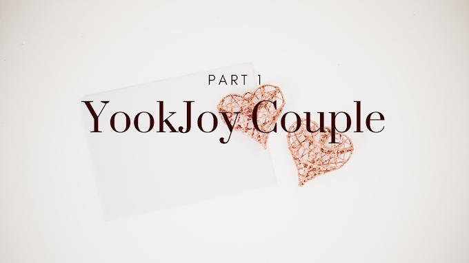 YOOKJOY BYOO~ (Part 1)