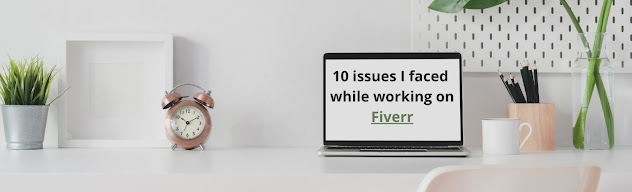 10 issues I faced while working on Fiverr
