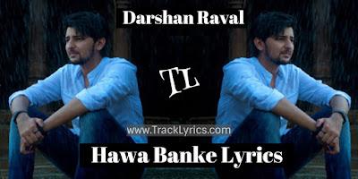 hawa-banke-lyrics