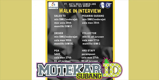 Info Walk Interview Arta Boga Subang 2019