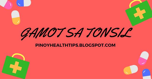 gamot sa tonsil