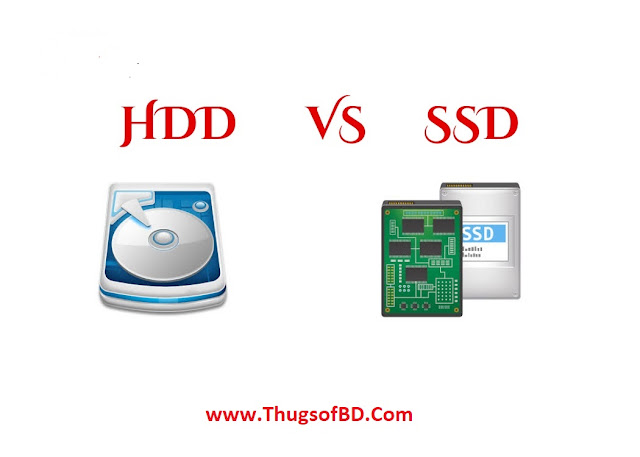 এসএসডি (SSD) ও এসডিডি (HDD) এর মধ্যে পার্থক্য