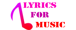 Lyrics For Music