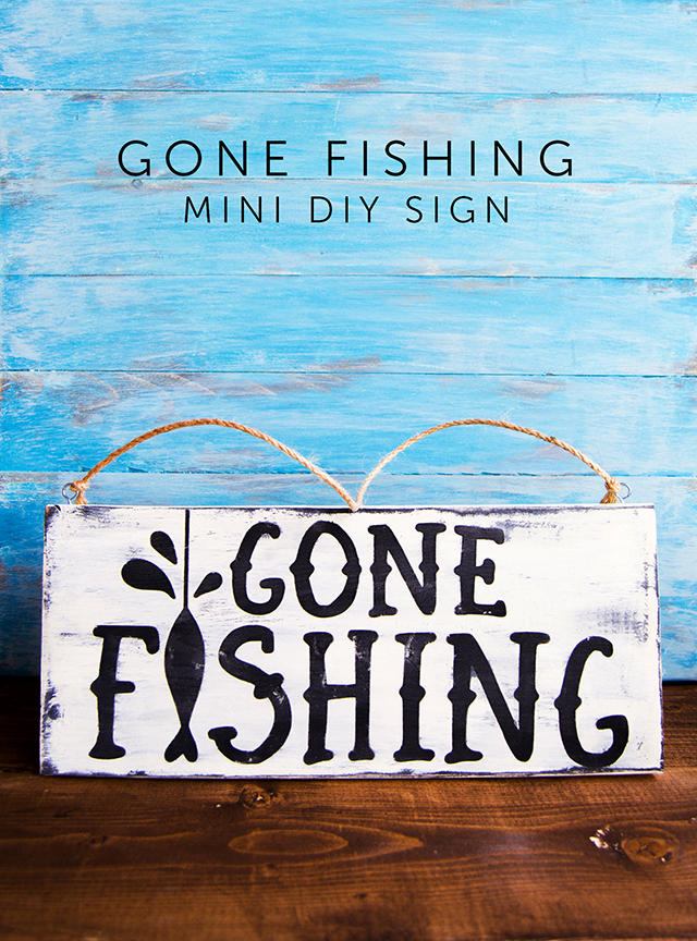 Father's Day Gone Fishing DIY Sign