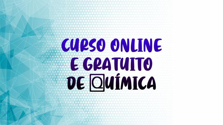 Curso de Química online e gratuito - COM CERTIFICADO