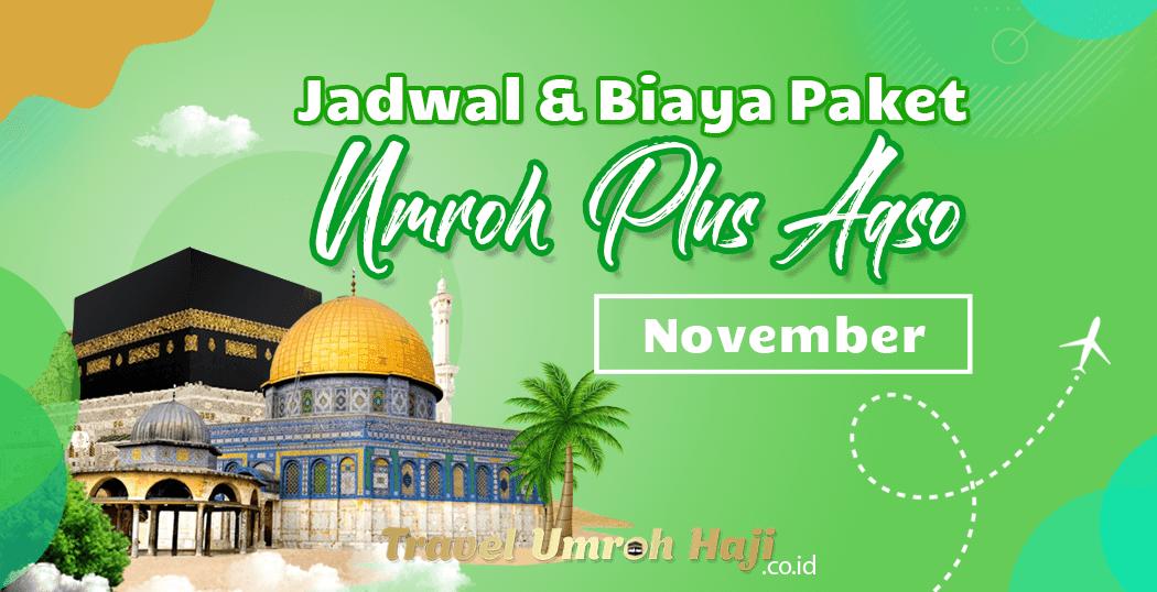 Biaya Paket Umroh November 2020 Plus Aqso Murah