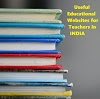 Best Educational Websites for Teachers in India | With Free Resources