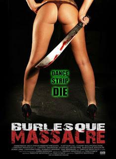 Burlesque Massacre (2011)