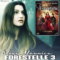 Livre • Forestelle - Tome 3 - Les fidèles - Aline Maurice SP