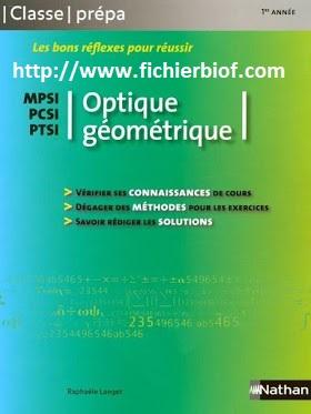 Optique Géométrique - MPSI - PCSI - PTSI - Classe Prépa Nathan