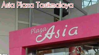 Loker Asia Plaza Tasikmalaya